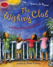The Wishing Club:  A Story about Fractions