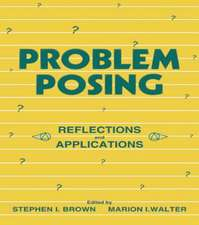 Problem Posing:  Reflections and Applications