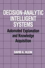 Decision-Analytic Intelligent Syst