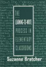 The Learning-to-write Process in Elementary Classrooms