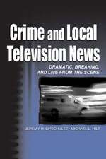Crime and Local Television News