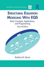 Structural Equation Modeling With EQS: Basic Concepts, Applications, and Programming, Second Edition