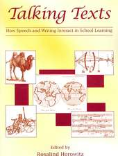 Talking Texts:  How Speech and Writing Interact in School Learning