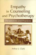 Clark, A: Empathy in Counseling and Psychotherapy