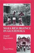 Maya Resurgence in Guatemala:  Q'Eqchi' Experiences