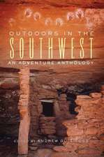 Outdoors in the Southwest:  An Adventure Anthology