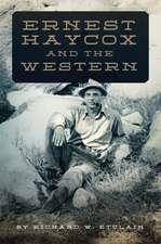 ERNEST HAYCOX & THE WESTERN