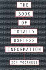 The Book of Totally Useless Information