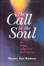 The Call to the Soul:  A Book of Retreats for an Intentional Life