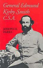 General Edmund Kirby Smith, C.S.A.