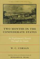 Two Months in the Confederate States:  An Englishman's Travels Through the South