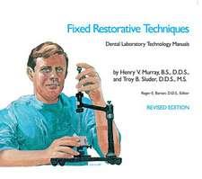 Fixed Restorative Techniques