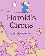 Harold's Circus:  An Original Tale