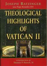Theological Highlights of Vatican II