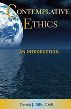 Contemplative Ethics:  An Introduction