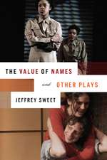 The Value of Names and Other Plays