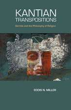 Kantian Transpositions: Derrida and the Philosophy of Religion