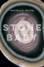 Stone Baby: Stories