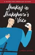 Speaking in Shakespeare's Voice