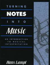 Turning Notes Into Music
