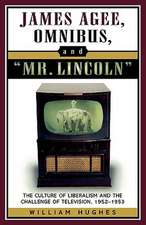 James Agee, Omnibus, and Mr. Lincoln