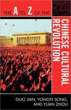 The A to Z of the Chinese Cultural Revolution