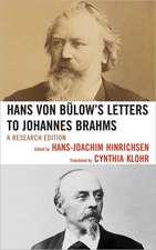 Hans Von Bulow's Letters to Johannes Brahms