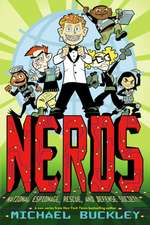Nerds, Book 1:  National Espionage, Rescue, and Defense Society