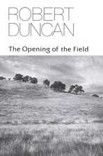 The Opening of the Field – Poetry