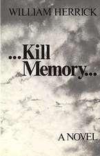 Kill Memory