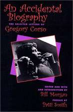 An Accidential Autobiography  of Gregory Corso