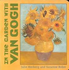 In the Garden with Van Gogh:  75 Contemporary Recipes