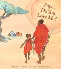 Papa, Do You Love Me?