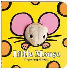 Little Mouse:  Finger Puppet Book [With Finger Puppet]