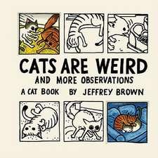 Cats Are Weird