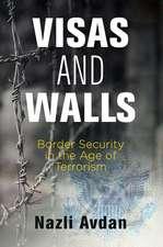 Visas and Walls