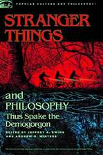 Stranger Things and Philosophy