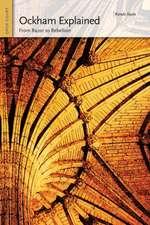 Ockham Explained:  From Razor to Rebellion