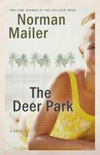 The Deer Park:  Selected Essays