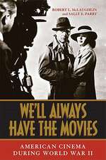 We'll Always Have the Movies
