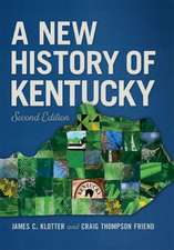 Klotter, J: New History of Kentucky