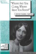 'Where Are You Going, Where Have You Been?': Joyce Carol Oates