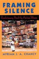 Framing Silence: Revolutionary Novels by Haitian Women