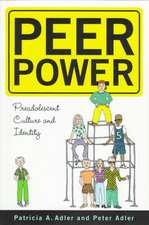 Peer Power: Preadolescent Culture and Identity