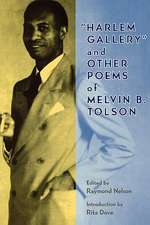 Harlem Gallery and Other Poems of Melvin B Tolson:  An Abridgment