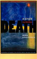 A Single, Numberless Death