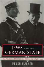 Jews and the German State:  The Political History of a Minority, 1848-1933