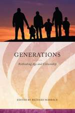 Generations:  Rethinking Age and Citizenship
