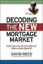 Decoding the New Mortgage Market