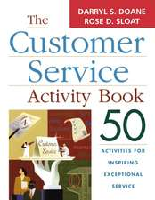 The Customer Service Activity Book: 50 Activities for Inspiring Exceptional Service